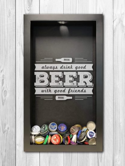 Good Beer with Good Friends Laser Engraved Shadow Box Beer Cap Collector