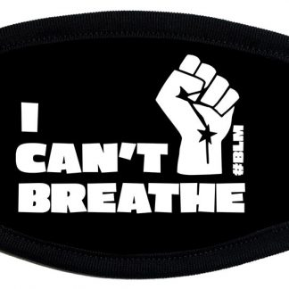 "Black Lives Matter ""I Can't Breath"" protective face mask"