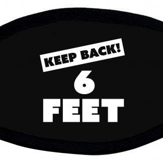 Keep 6 Feet away protective face mask