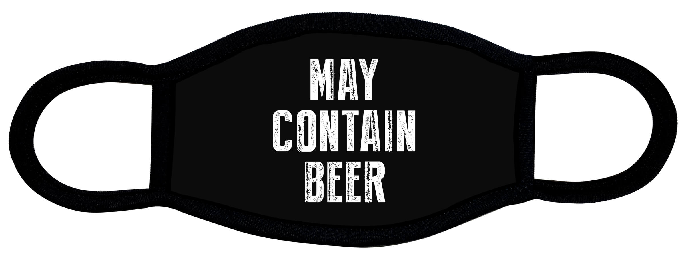 May Contain Beer custom face mask