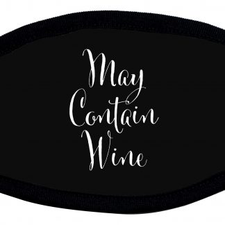 May contain wine custom designed protective face mask